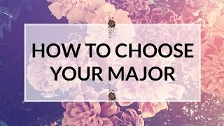 How to Choose Your Major: 5 Easy Steps