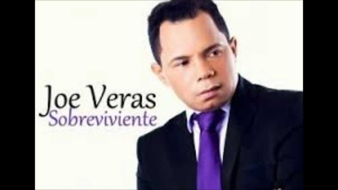 Joe Veras - Sobrevivire - YouTube