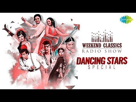 Weekend Classic Radio Show | Dancing Star Special | Mausam Hai Gaane Ka | Uljhi Hai Yeh Kis Jaal
