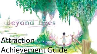 "Beyond Eyes ""Attraction"" Achievement Guide"