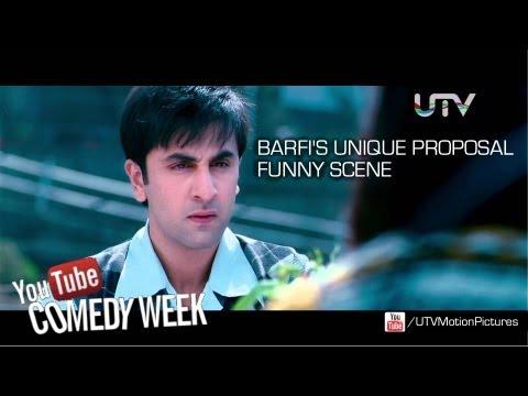 Barfi`s Funny Style of Proposing | Ranbir Kapoor
