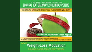 Weight Loss Motivation - Subliminal & Ambient Music Therapy 2