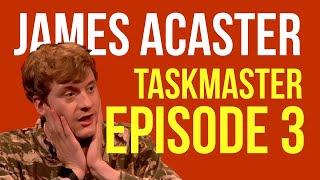 James Acaster Compilation | Winning Taskmaster episode 3