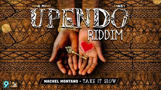 "download lagu Machel Montano - Take It Slow Upendo Riddim ""2018 gratis"