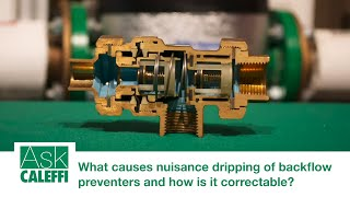 What causes nuisance dripping of backflow preventers and how is it correctable?