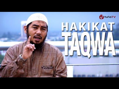 Ceramah Singkat: Hakikat Taqwa - Ustadz Abu Fairuz, Lc