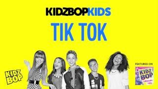 KIDZ BOP Kids - Tik Tok (KIDZ BOP Ultimate Hits)