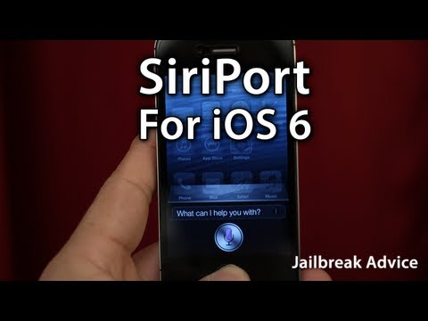 [Jailbreak Advice] SiriPort For iOS 6.0 (ONLY) - Install Siri On iPhone 4 / iPod Touch 4G