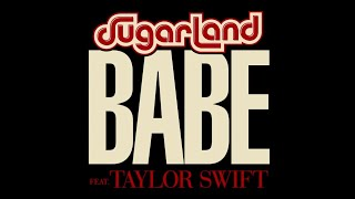 Download Lagu Sugarland-Babe(Official video)ft.Taylor Swift Gratis STAFABAND