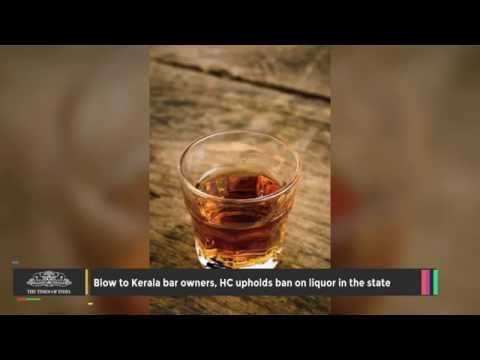 HC Upholds Ban On Liquor In Kerala
