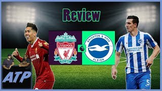 Liverpool v Brighton EPL Review-Across The Pond Soccer/Football Podcast ep.23
