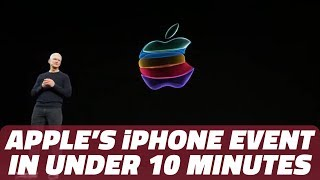 iPhone 11 and iPhone 11 Pro Launch Event in Less Than 10 Minutes