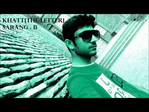 KHATT[THE LETTER] new hindi rap song by SARANG BANSAL-desi hiphop DEEP PURE LYRICS