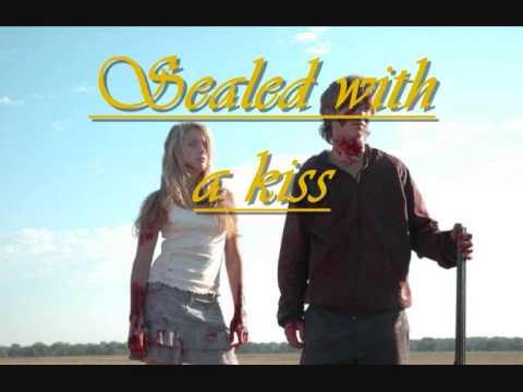 Sealed with a kiss (Bobby Vinton) mit lyrics All the boys love...