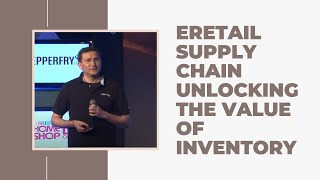 eRetail supply chain unlocking the value
