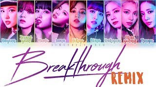 TWICE - BREAKTHROUGH Taalthechoi Remix Color Coded Lyrics 가사 | ENG, KAN, ROM