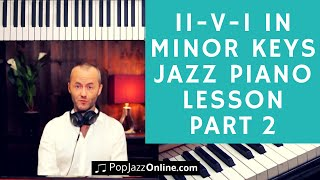 How to play 2-5-1 in Minor Keys Jazz Piano Lesson (part 2)