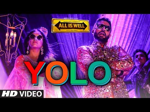 YOLO VIDEO Song | All Is Well | ShreeRaamachaandra | Dr Zeus | T-Series