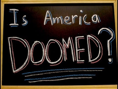 Is America DOOMED?