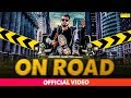 On Road | New Haryanvi Songs Haryanavi 2018 | Salman Rao, Aisha Siddiqui | Sonotek
