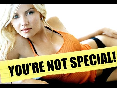 Why You're NOT Special