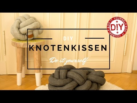 How to: Knotenkissen selber nähen I Deko-Inspirationen Homemade by Patricia (Mrs. Shabby Chic)