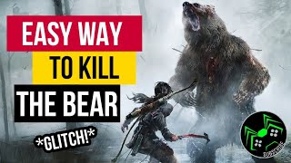 Easy Way To Kill the Bear in Rise of the Tomb Raider (No Poison Arrows)