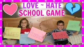 HOW MUCH WE LOVE~HATE SCHOOL GAME
