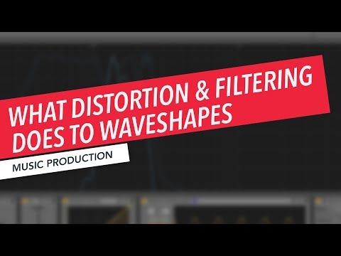 How Distortion and Filtering Impact Wave Shape and Frequency | Music Production | Berklee Online