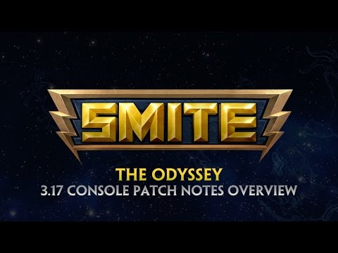 SMITE - 3.17 Console Patch Overview - The Odyssey 2017