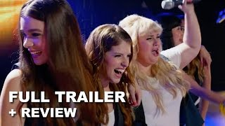 Pitch Perfect 2 Official Trailer + Trailer Review : Beyond The Trailer