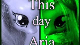 Watch My Little Pony This Day Aria video