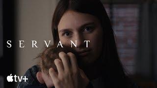 Servant — Official Trailer | Apple TV+