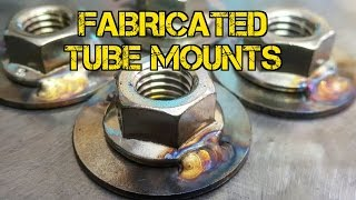 TFS: Fabricated Tube Mounts