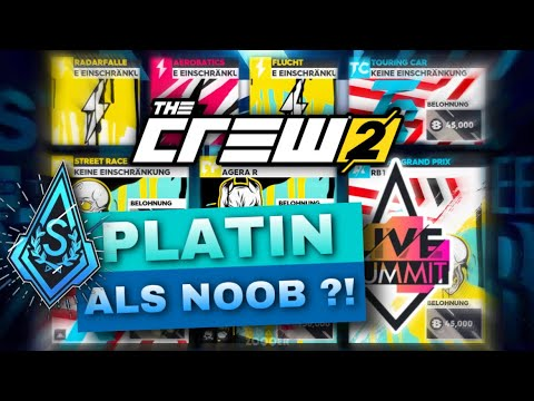 PLATIN werden als NOOB ?! Im Live Summit - The Crew 2