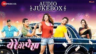 Ye Re Ye Re Paisa - Full Movie Audio Jukebox  Tejaswini P, Umesh K, Siddharth J, Mrunal K & Sanjay N