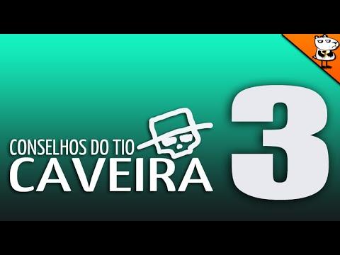 CONSELHOS DO TIO CAVEIRA 3
