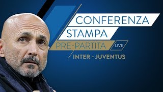 INTER-JUVENTUS | Luciano Spalletti in conferenza stampa LIVE
