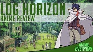 Log Horizon Episodes 1-6 Review - AnimeEveryday Anime Reviews