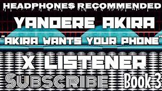 (Yandere Akira X Listener) ||| ANIME ASMR ||| ?Akira Wants Your Phone?