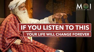 Sadhguru Life Changing Speech - DON'T MISS IT! Most Inspiring Speech For 2019 | Mystics of India