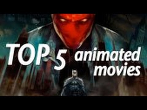 Top 5 Animated Comic Book Movies!
