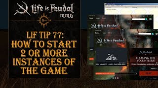LiF Tip 77: How to start 2 or more instances of the game on 1 PC