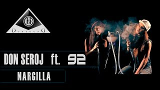 Don Seroj feat 92 - NARGILLA