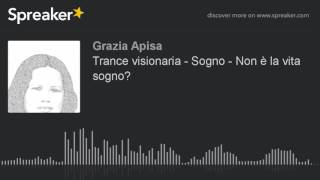 Trance Visionaria Sogno Non è La Vita Sogno