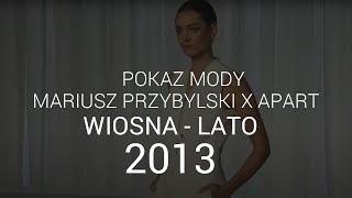 Mariusz Przybylski - kolekcja wiosna/lato 2013