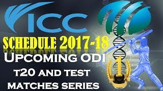 icc cricket schedule 2017-18   Upcoming cricket match tour and series in 2018 cricket schedule 2018