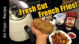Air Fryer Recipe: Fresh Cut French Fries (farberware airfryer chips)