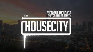 Andy Gribben - Midnight Thoughts ft. Stevyn