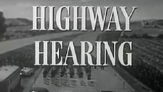 Highway Hearing (Primary Source - 1956)